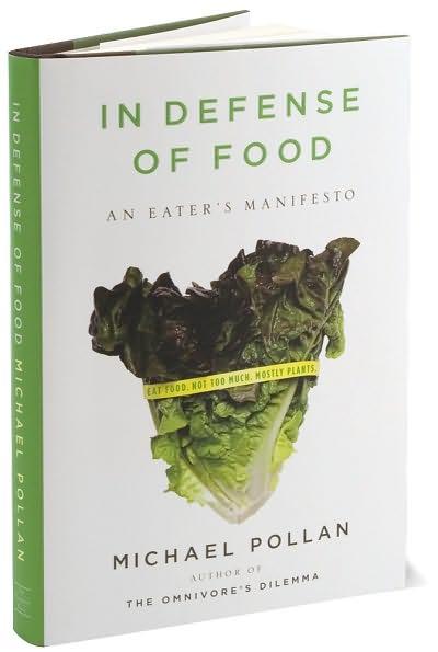 in defence of food Over the last decade the journalist michael pollan has written several books about healthy eating and concerns with the modern western diet his books include – the.