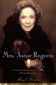Book Review Mrs Astor Regrets