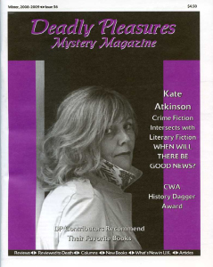 Thats Kate Atkinson On The Cover Of Winter 2008 2009 Issue George Easter Is A Big Fan This Author As Are Several Other DP Contributors