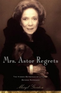 Book Review Mrs Astor Regrets