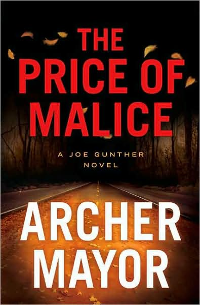The Price of Malice: another outstanding entry in Archer Mayor's Joe ...