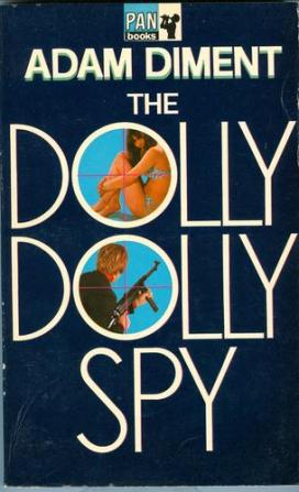 1968 Pan paperback cover of The Dolly Dolly Spy