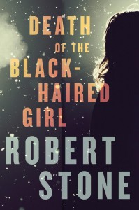 Death-of-the-Black-Haired-Girl-by-Robert-Stone-199x300